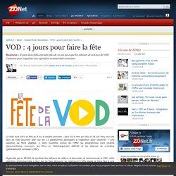 VOD : 4 jours pour faire la fête - ZDNet