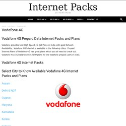 Vodafone 4G Prepaid Data Internet Packs and Plans - Tariff of Telecom Operators