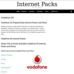 Vodafone 3G Prepaid Data Internet Packs and Plans - Tariff of Telecom Operators