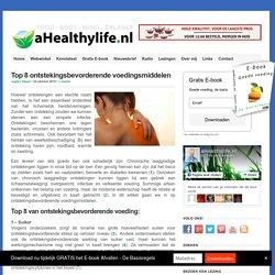 Top 8 ontstekingsbevorderende voedingsmiddelen - Voeding en gezondheid - aHea...