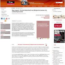 Ngo-rapport: De betrokkenheid van Belgische banken bij voedselspeculatie