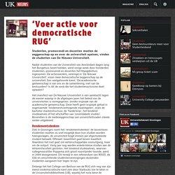 'Voer actie voor democratische RUG' - UK