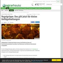 AGRAR HEUTE 17/11/16 Vogelgrippe: Das gilt jetzt für kleine Geflügelhaltungen