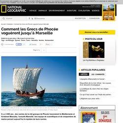 Comment les Grecs de Phocée voguèrent jusqu'à Marseille