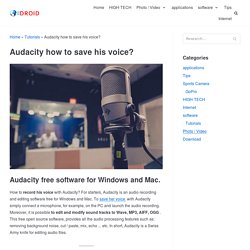 Audacity comment enregistrer sa voix?