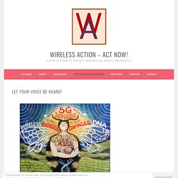 Let your voice be heard! – Wireless Action – ACT NOW!