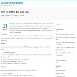 How to Change the Voicemail - Accounting Support