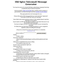 Old Spice Voicemail Message Generator