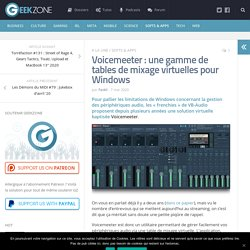 Voicemeeter : une gamme de tables de mixage virtuelles pour Windows