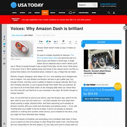 Voices: Why Amazon Dash is brilliant