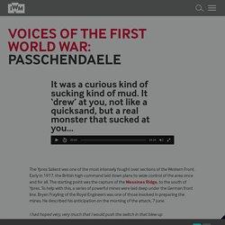 Voices of the First World War: Passchendaele