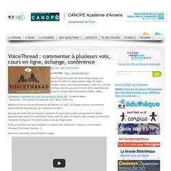 VoiceThread : commenter à plusieurs voix, cours en ligne, échange, conférence