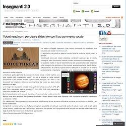 Voicethread.com: per creare slideshow con il tuo commento vocale