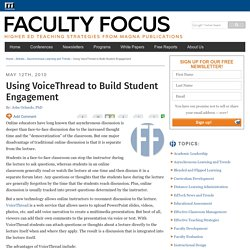 Using VoiceThread to Build Student Engagement - Faculty Focus