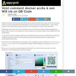 26/12/14 Voici comment donner accès à son Wifi via un QR Code