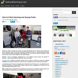 Voici le Z-Kart électrique de George Fortin