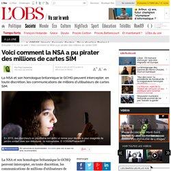Voici comment la NSA a pu pirater des millions de cartes SIM