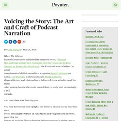 Voicing the Story: The Art and Craft of Podcast Narration – Poynter