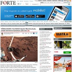 VÕIDUJOOKS: Kui NASA lõpuks Marsile jõuab, ootab neid terve laulukoor juba ees - Forte - Delfi - Aurora