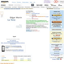 La Voie: Amazon.fr: Edgar Morin