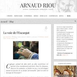 La voie de l'Escargot - Arnaud Riou - La Voie de l'ACTE