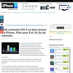 Voilà comment iOS 9 va faire revivre les iPhone, iPad avec 8 et 16 Go de mémoire