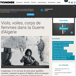 Viols, voiles, corps de femmes dans la Guerre d'Algérie