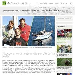3 jeunes et un tour du monde en voilier pour offrir de l'eau potable