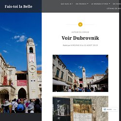 Voir Dubrovnik – Fais-toi la Belle