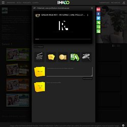 Voir : Green Web, sur Imago TV