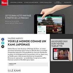 Voir le monde comme un kami japonais - La Presse+