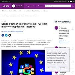 """Droits d'auteur et droits voisins: """"Vers un modèle européen de l'internet"""""""
