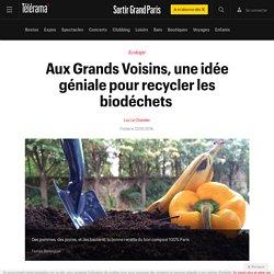 Aux Grands Voisins, une idée géniale pour recycler les biodéchets - Sortir Grand Paris