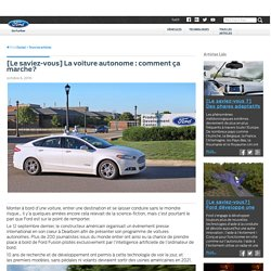 Ford Social » [Le saviez-vous] La voiture autonome : comment ça marche?