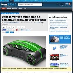 Dans la voiture autonome de demain, le conducteur n'est plus!