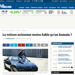 La voiture autonome moins fiable qu'un humain ?