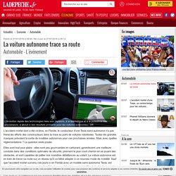 La voiture autonome trace sa route - 07/07/2016 - ladepeche.fr