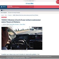 VIDEO Montez à bord d'une voiture autonome entre Tours et Poitiers