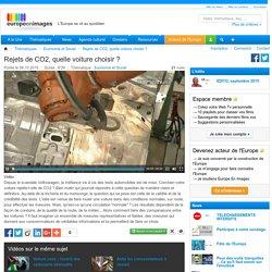 Rejets de CO2, quelle voiture choisir ? - EuropeEnImages.net