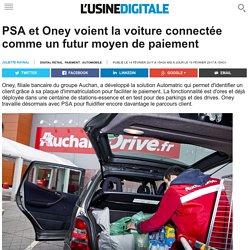 PSA et Oney voient la voiture connectée comme un futur moyen de paiement