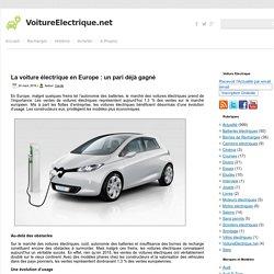 La voiture électrique en Europe : un pari déjà gagné