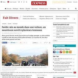 Suède: mis au monde dans une voiture, un nourrisson survit à plusieurs tonneaux