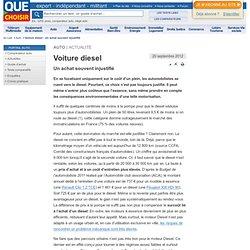Voiture diesel - Un achat souvent injustifié