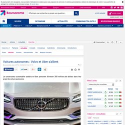 Voitures autonomes : Volvo et Uber s'allient