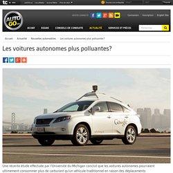 Les voitures autonomes plus polluantes?