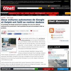 Deux voitures autonomes de Google et Delphi ont failli se rentrer dedans