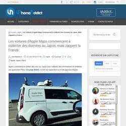 Les voitures d'Apple Maps commencent à collecter des données au Japon, mais zappent la France