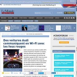 Des voitures Audi communiquent en Wi-Fi avec les feux rouges