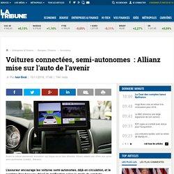Voitures connectées, semi-autonomes: Allianz mise sur l'auto de l'avenir