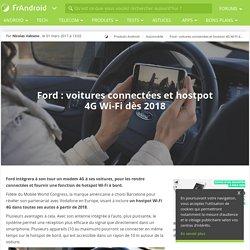 Ford : voitures connectées et hostpot 4G Wi-Fi dès 2018
